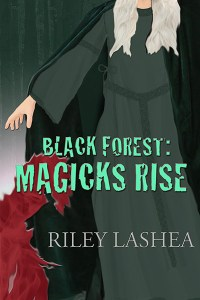 Black Forest: Magicks Rise cover