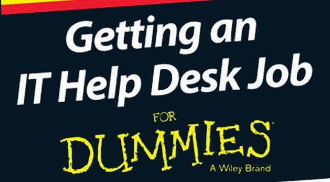 "Announcing ""Getting an #IT Help Desk #Job"" by @TylerRegas (my #hubby:-)"
