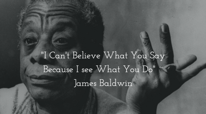 A Perfect James Baldwin Quote And Trump\'s First Acts as ...