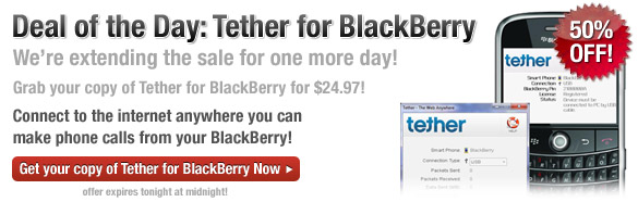 BlackBerry Deal Of The Day:  Tether For BlackBerry 50% Off!