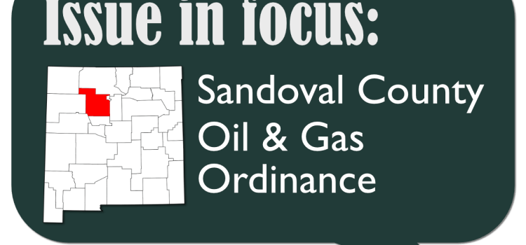 Sandoval County Oil & Gas Ordinance Talking Points