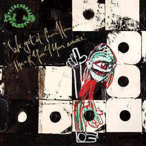 "A Tribe Called Quest's ""We got it from Here... Thank You 4 Your service"" is reviewed at Riot Material magazine."