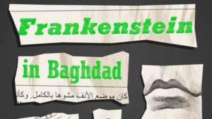 The Nightmare of History: Ahmed Saadawi's <i>Frankenstein in Baghdad</i>