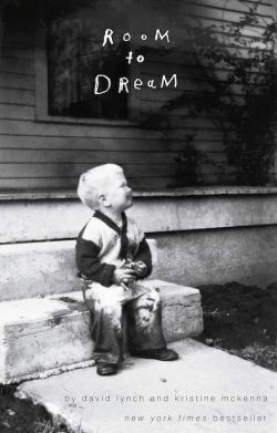 David Lynch, Room To Dream