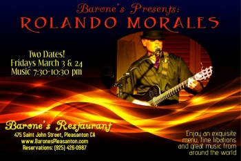 Rolando Morales returns Barone's this Friday, March 24, 2017