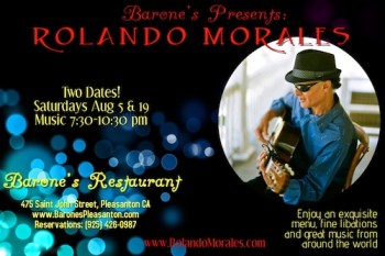 Barone's August presents Rolando Morales on August 5 & 19th, 2017