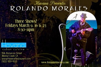 Rolando Morales performs at Havana on Friday March 9th, 16th, and 23rd