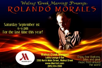 Rolando Morales last performance at the Walnut Creek Marriott this year.