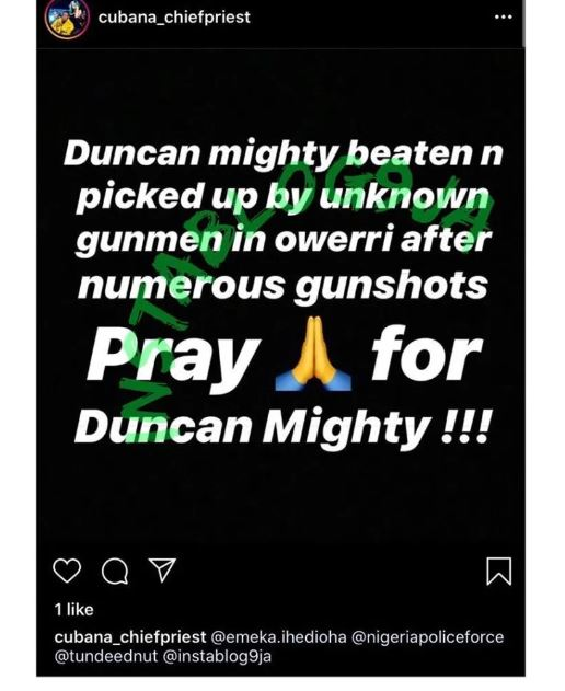 Chief Priest claims Duncan Mighty beaten, kidnapped by unknown gunmen