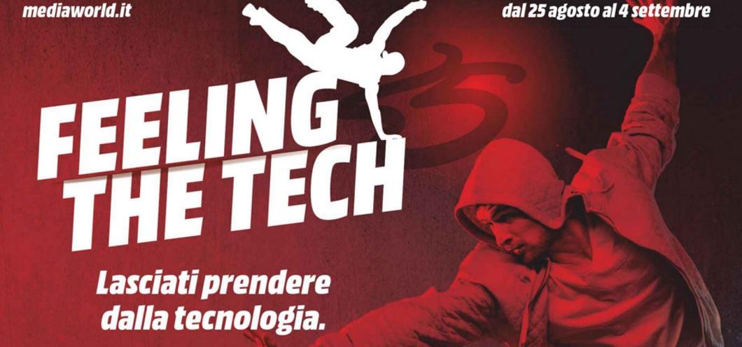 "MediaWorld ""Feel The Tech"" nuovo volantino e concorso"