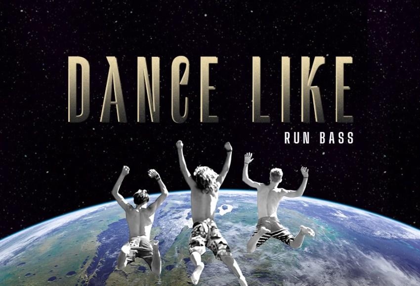 dance like run bass