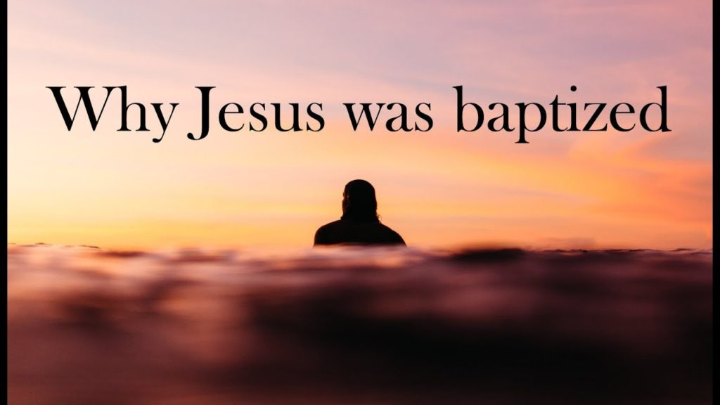╫ Why Jesus was baptized – The Mystery of Baptism