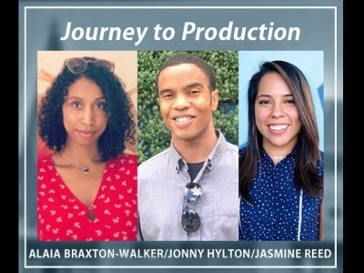 Panel: Journey to Production with Alaia Braxton-Walker, Jonny Hylton and Jasmine Reed