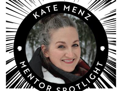 Mentor Spotlight: Kate Menz