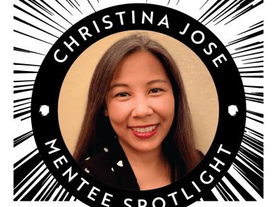 Mentee Spotlight: Christina Jose