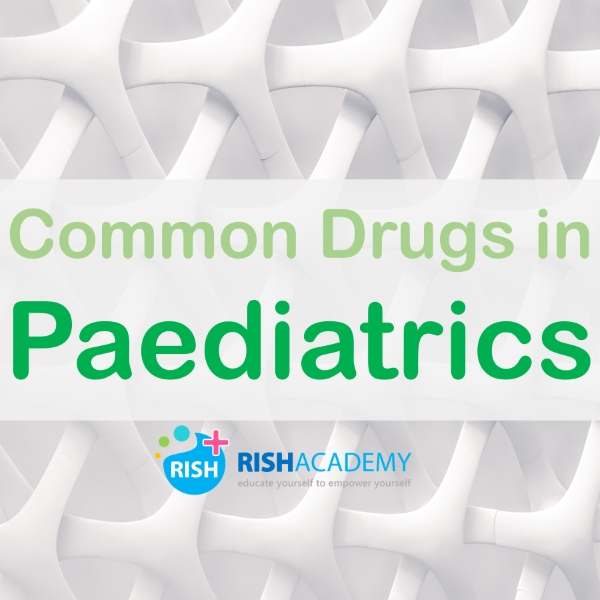 Common Drugs Paediatrics medicine