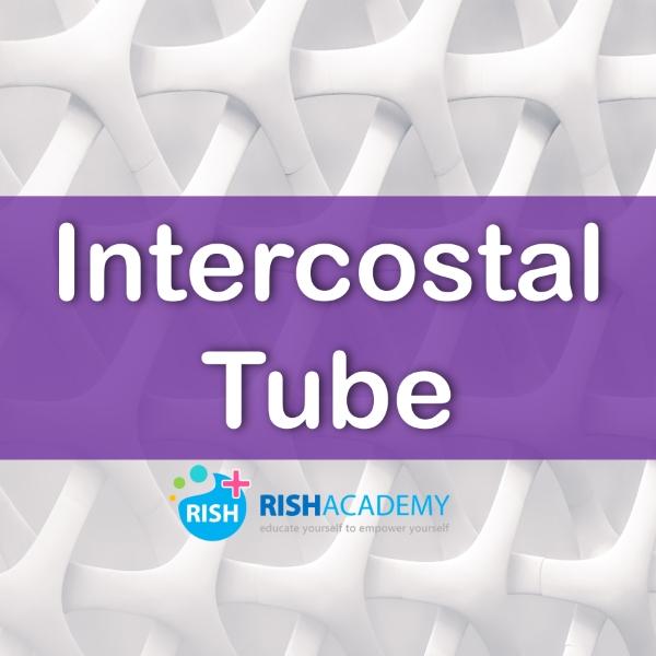intercostal tube medicine