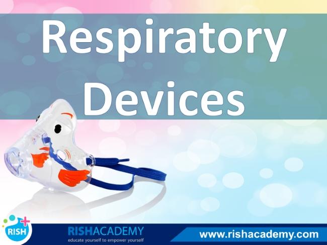 respiratory devices medicine