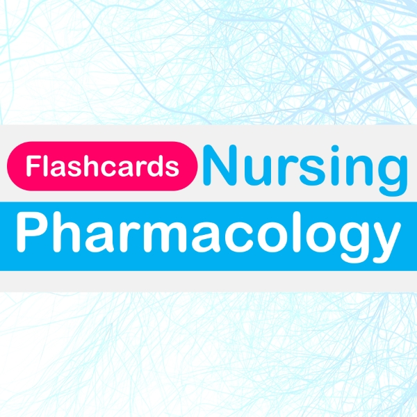 pharmacology flash cards for nursing