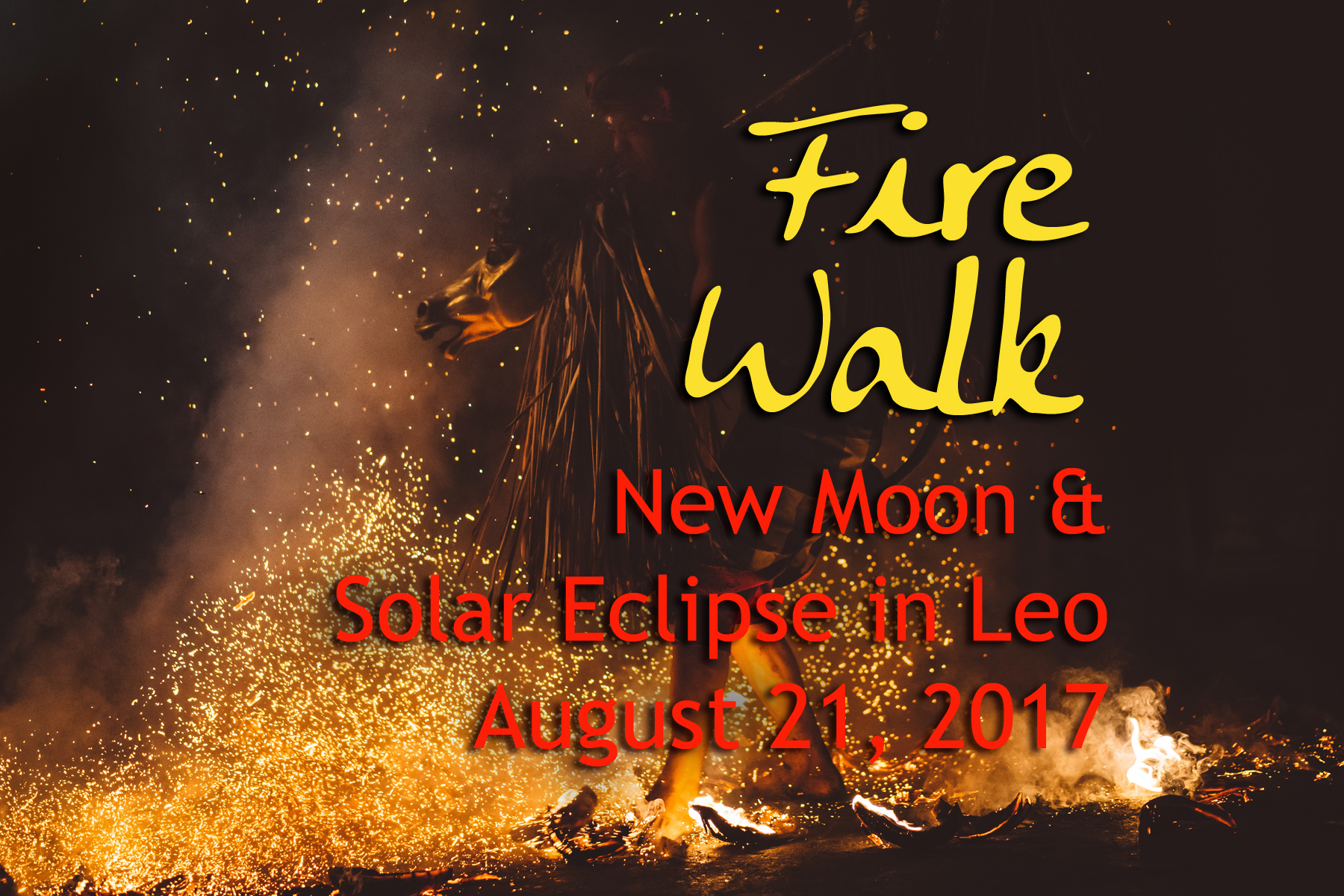 New Moon Eclipse in Leo: Fire Walk