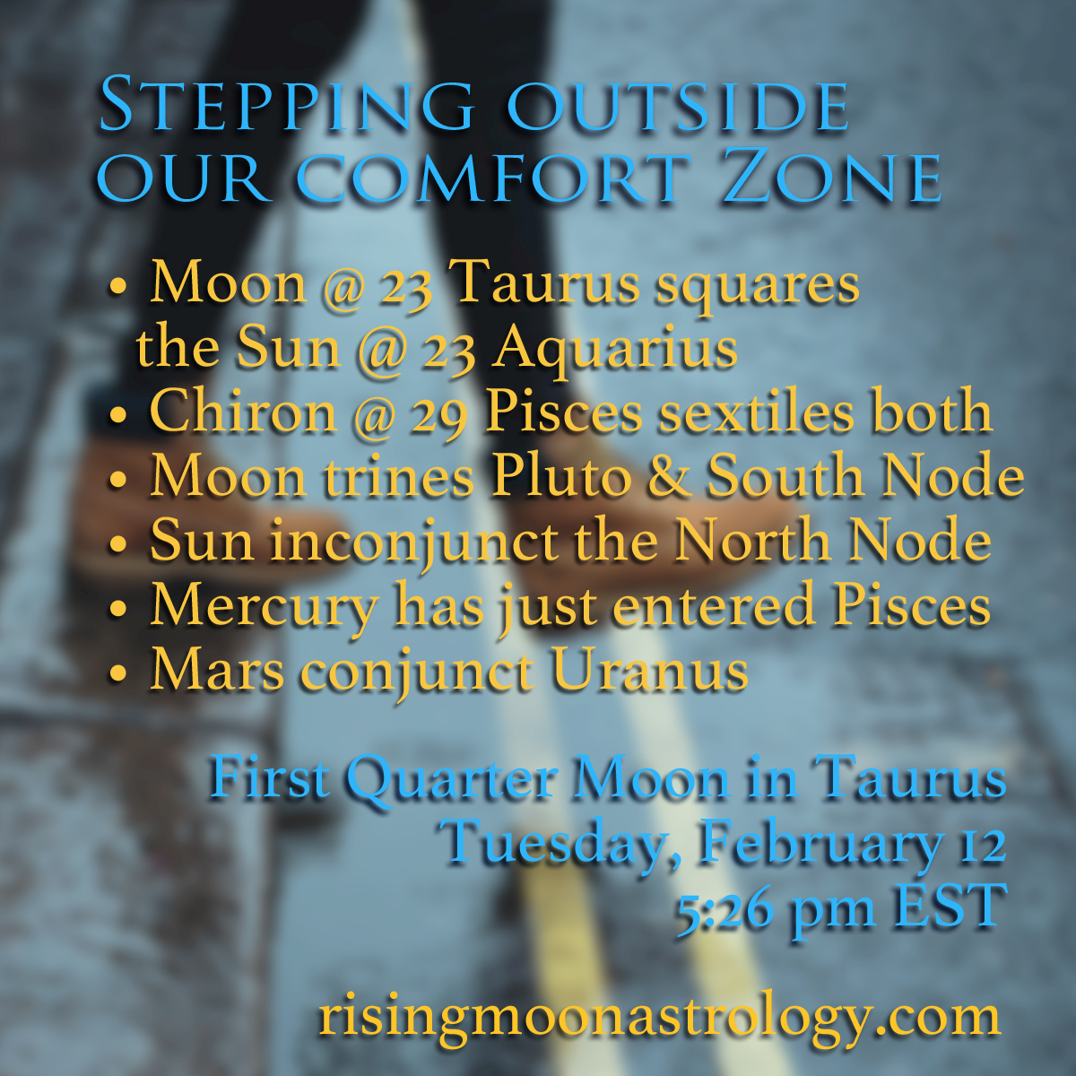 First Quarter Moon in Taurus: Stepping Out of Our Comfort Zone