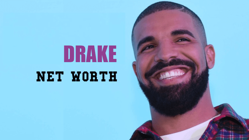Drake Net Worth