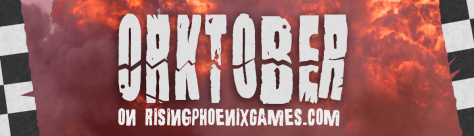 Orktober on Rising Phoenix Games