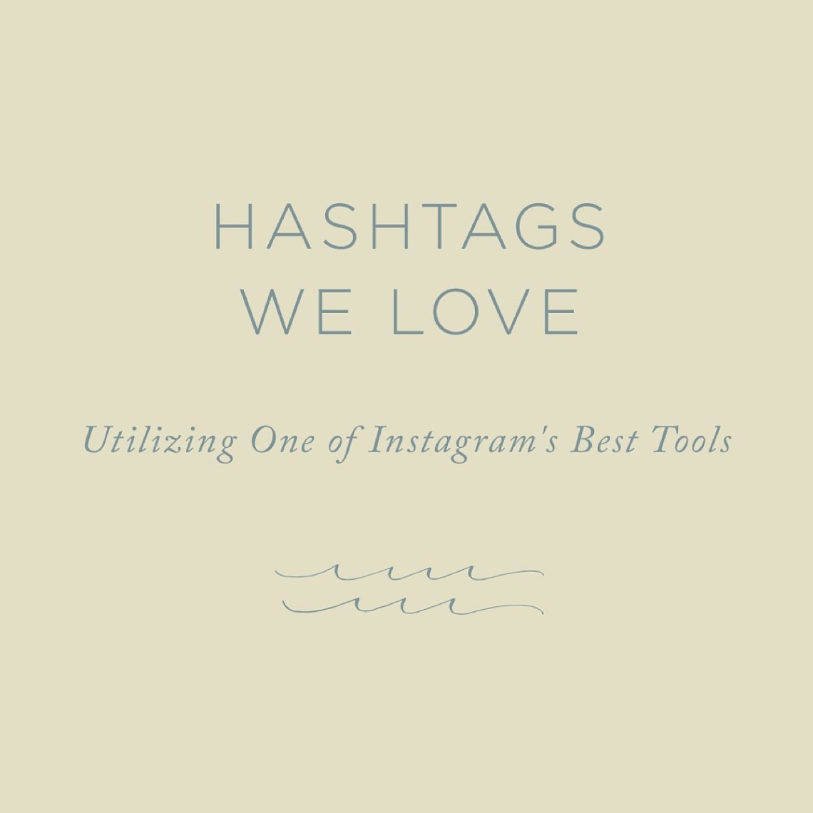 A full list of Instagram hashtags for creatives via The Rising Tide Society