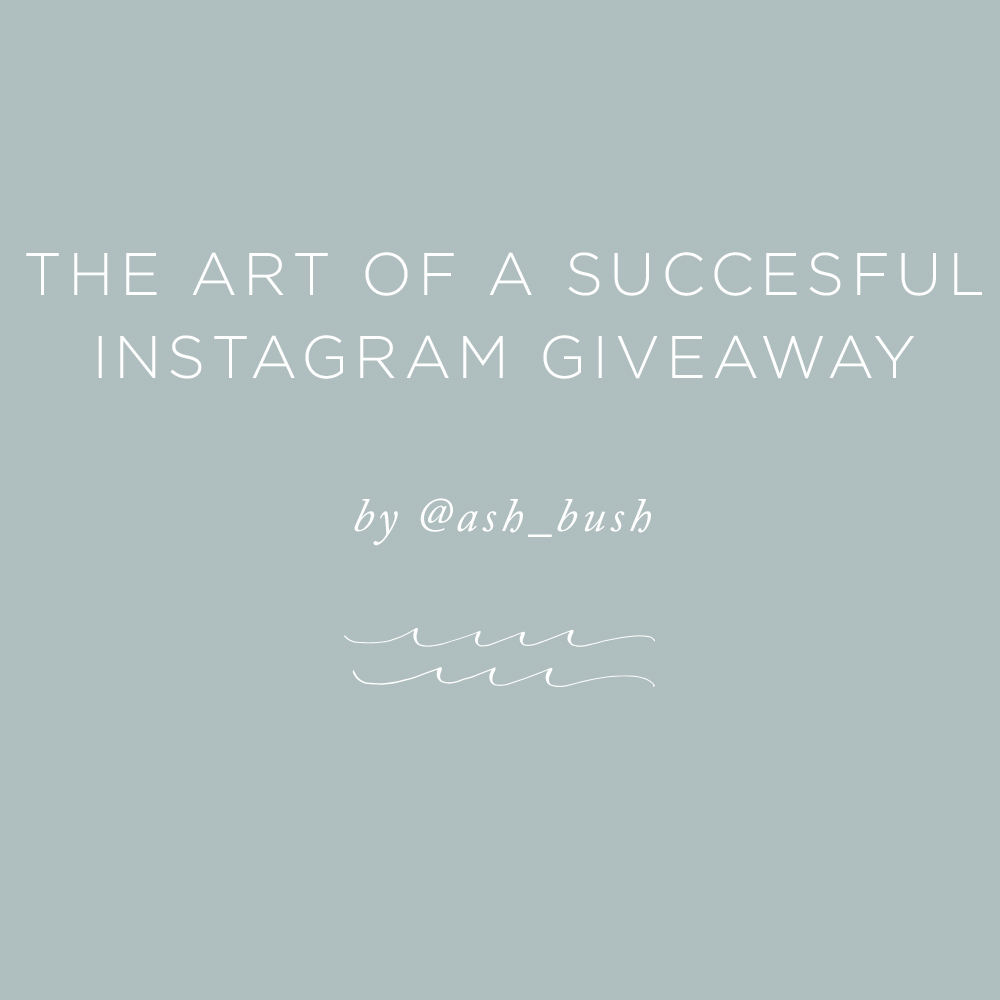 The Art of a Successful Instagram Giveaway | via the Rising Tide Society