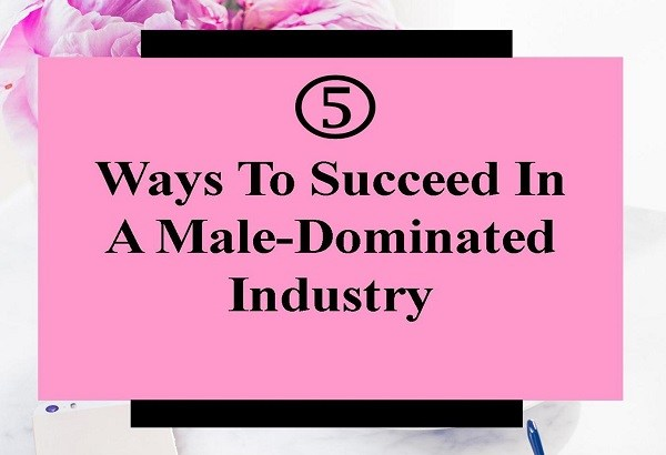 We know some of you want to know how to survive working in a male dominated field– it's all aboutyour mindset! Here are five tips to help you.