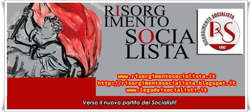 Risorgimento Socialista: il partito dei socialisti di sinistra