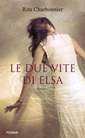 LE DUE VITE DI ELSA: la copertina del libro