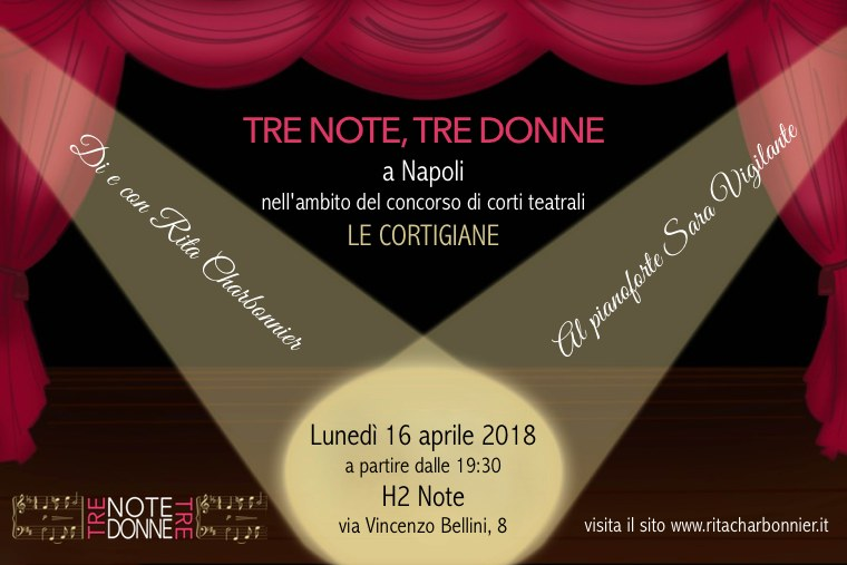 """La locandina di TRE NOTE, TRE DONNE a Napoli per """"Le Cortigiane"""""""
