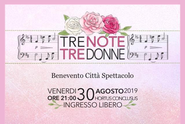 «Tre note, tre donne» a Benevento Città Spettacolo