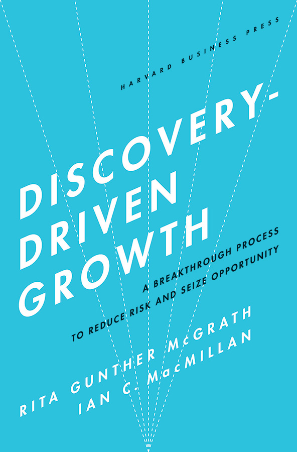 Discovery Driven Growth