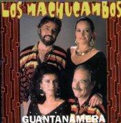guantanamera Los Machucambos