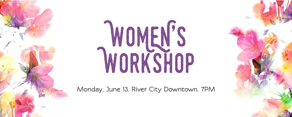 Women's Workshop 6/13/16