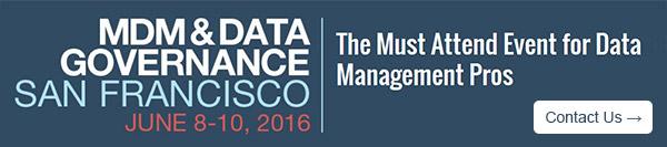MDM & Data Governance San Francisco | June 8-10, 2016
