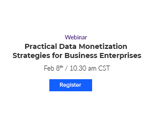Upcoming Webinar: Practical Data Monetization Strategies for Business Enterprises
