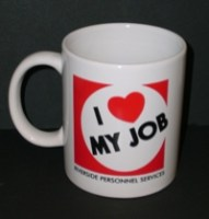 """I ♥ My Job"" Mug! ($10.00 Donation to Mary S. Roberts Pet Adoption Center)"