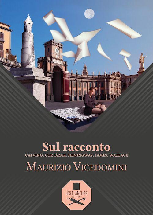 Risultati immagini per Maurizio Vicedomini Sul racconto