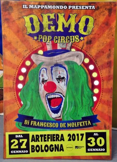 Francesco De Molfetta, Demo Pop Circus, 2017. ArteFiera 2017