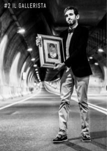 Il gallerista - campagna affissioni