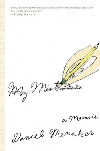 Daniel Menaker's My Mistake: A Memoir