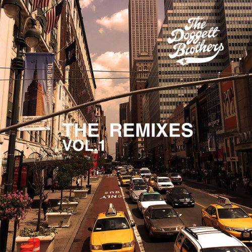 The Doggett Brothers - The Remixes Vol. 1
