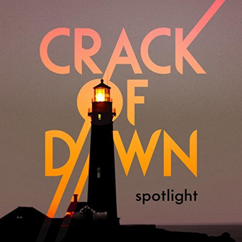 Crack Of Dawn Spotlight 2