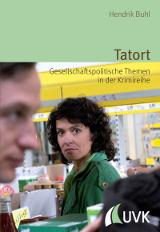 Tatort_Gesellschaftspolitische Themen in der Krimireihe