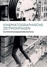 Kinematographische Zeitmontagen