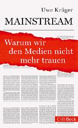 Uwe Krüger: Mainstream (C.H.Beck)