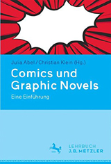 Julia Abel, Christian Klein (Hrsg.): Comics und Graphic Novels